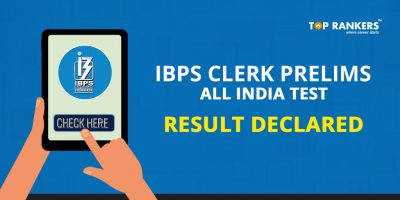 IBPS Clerk Prelims 2017 All India Test Result Declared