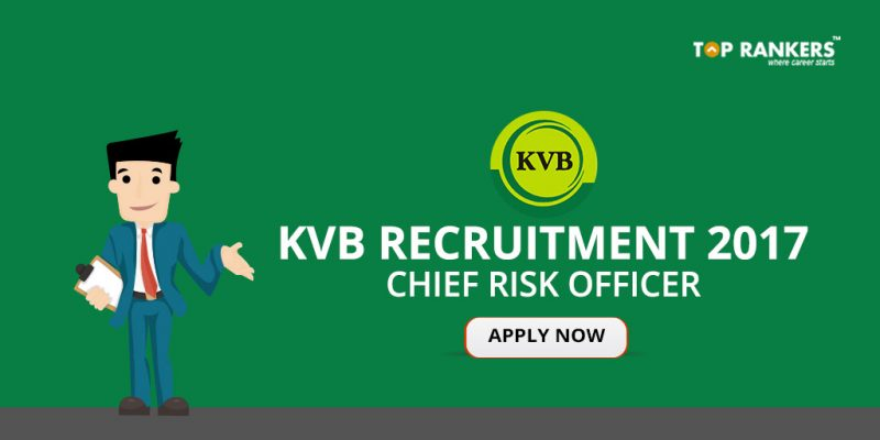 KVB Recruitment 2017 - Apply for Chief Risk Officer