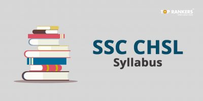SSC CHSL Syllabus 2019 – Download Syllabus, Best Preparation Tips & Books