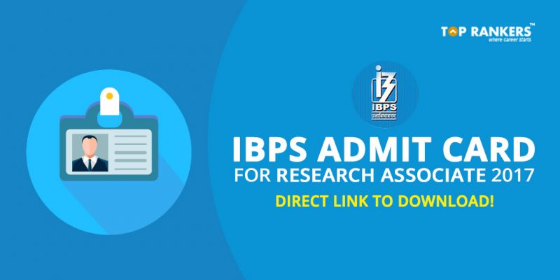 IBPS Admit Card 2017 for Research Associate