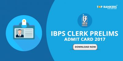 IBPS Clerk Prelims Admit Card 2017 Out