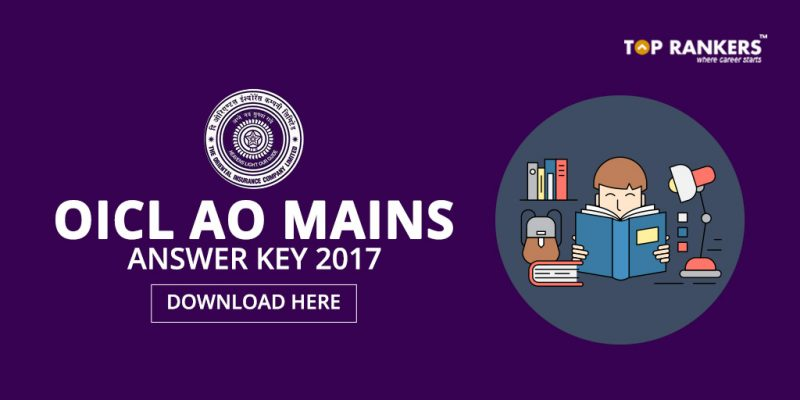 OICL AO Mains Answer Key 2017 - Direct Link to Download