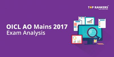 OICL AO Mains Exam Analysis 2017 – 18th November 2017