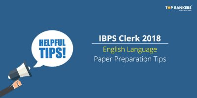 IBPS Clerk English Language Preparation Tips 2018