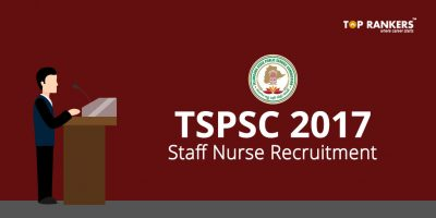 TSPSC Staff Nurse Recruitment 2017