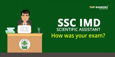 SSC IMD Scientific Assistant Exam Analysis 22nd November 2017 – How was your exam