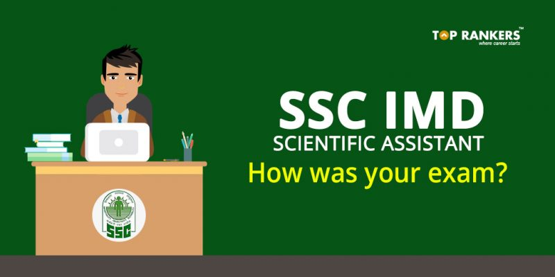 SSC IMD Scientific Assistant Exam Analysis 20th November 2017