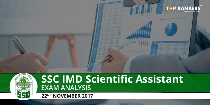 SSC IMD Scientific Assistant Exam Analysis 22nd November 2017