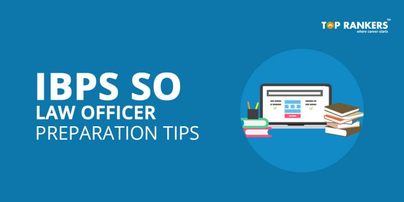 IBPS SO Law Officer Preparation Tips