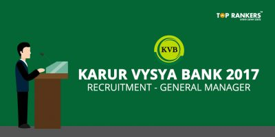 Karur Vysya Bank Recruitment 2017 – Apply Online for General Manager Posts