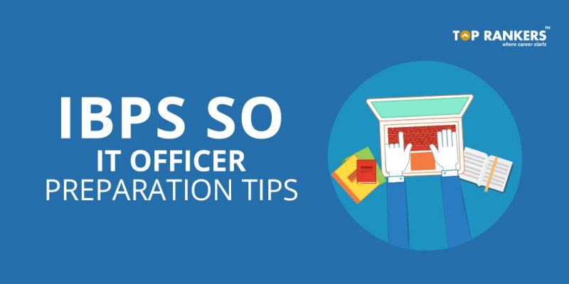 IBPS SO IT Officer Preparation Tips