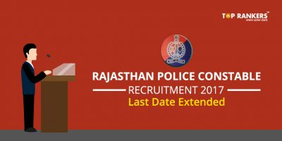 Rajasthan Police Recruitment 2017 Constable – Last Date Extended
