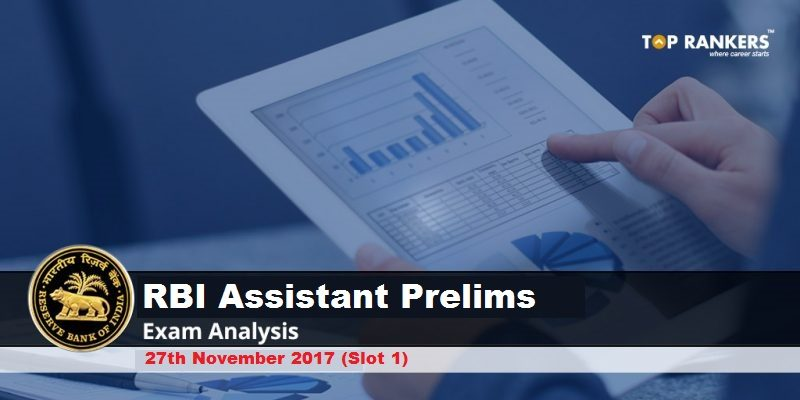 RBI Assistant Prelims Exam Analysis 27th November 2017 Shift 1