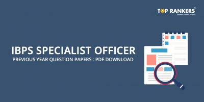 IBPS SO Previous Year Question Papers PDF Download