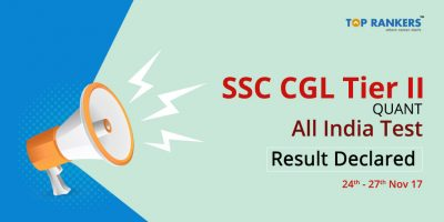 SSC CGL Tier 2 Quant Free All India Test Result Declared: 24th Nov – 27th Nov