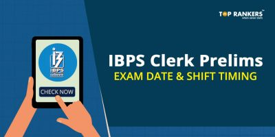 IBPS Clerk Prelims Exam Date And Shift Timing