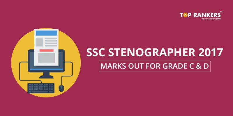 SSC Stenographer Grade C and D marks