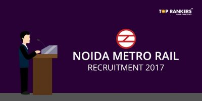NMRC Recruitment 2017 – Apply for Noida Metro Rail Recruitment 2017