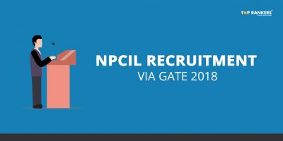NPCIL Recruitment through GATE 2018 – 200 Executive Trainee vacancies