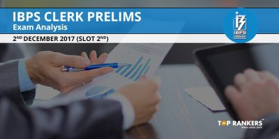 IBPS Clerk Prelims Exam Analysis 2nd December 2017 Shift 2