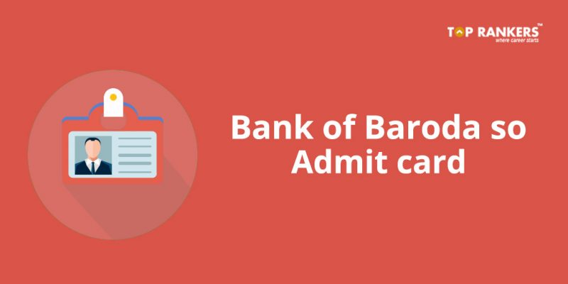 Bank of Baroda SO Admit Card