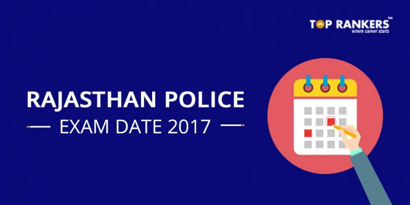 Rajasthan Police Constable Exam Date