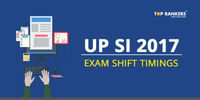 UPSI Exam Date and Shift Timing 2017 – Get latest Details on UP SI Exam