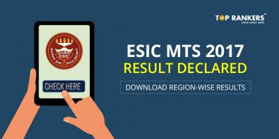 ESIC MTS Results 2017 – Download Regionwise results