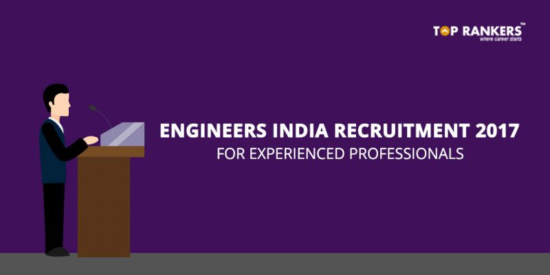 Engineers India Limited Recruitment 2017 for 16 Vacancies