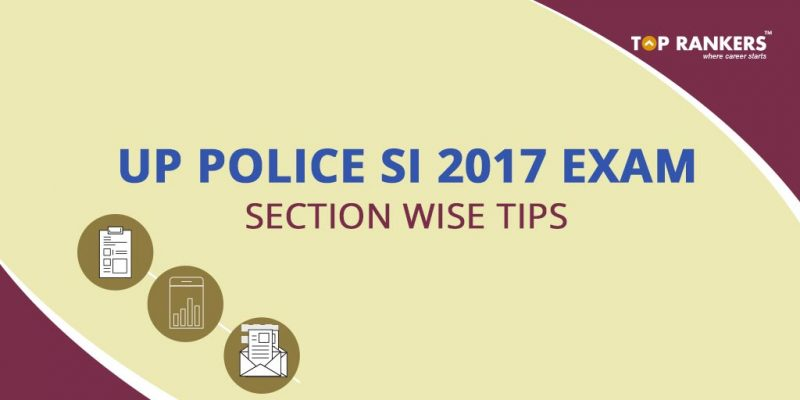 UP Police SI Written Exam Preparation Tips 2017