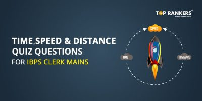 Time Speed and Distance Quiz Questions IBPS Clerk Mains – Practice Here