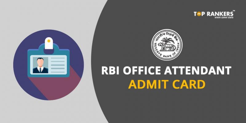 RBI Office Attendant Admit Card 2017-18