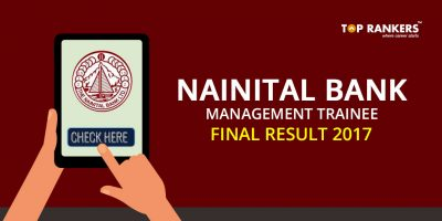 Nainital Bank Management Trainee Final Result 2017 – Check Here