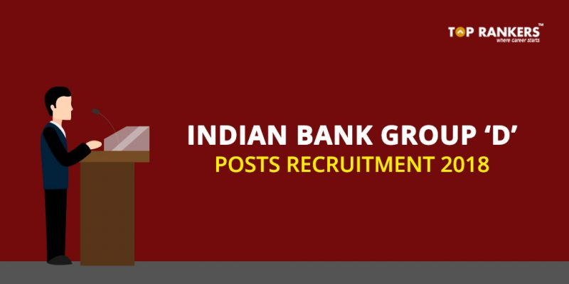 Indian Bank Group D Posts Recruitment 2018