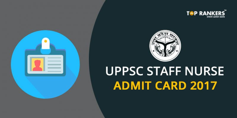 UPPSC Staff Nurse Admit Card