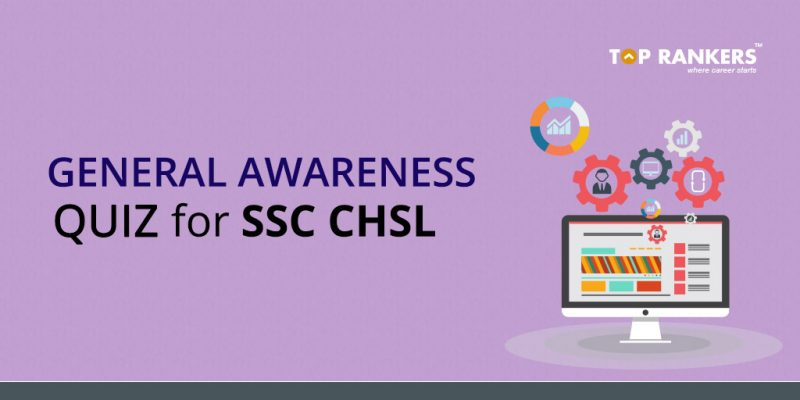 General Awareness Quiz for SSC CHSL