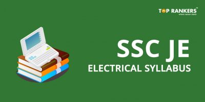 SSC JE Electrical Syllabus 2019 and Preparation Tips!