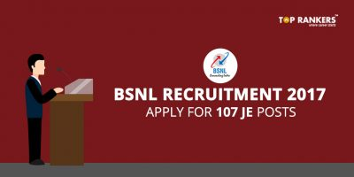 BSNL JE Recruitment 2017- Apply Online for 107 Job Vacancies
