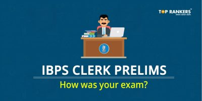 IBPS Clerk Prelims Exam Analysis 9th December 2017 – How was your exam?