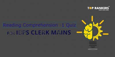 Reading comprehension-1 Quiz Questions for ibps clerk mains
