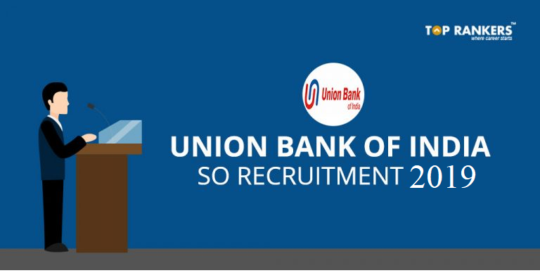 Union Bank of India SO Recruitment 2019