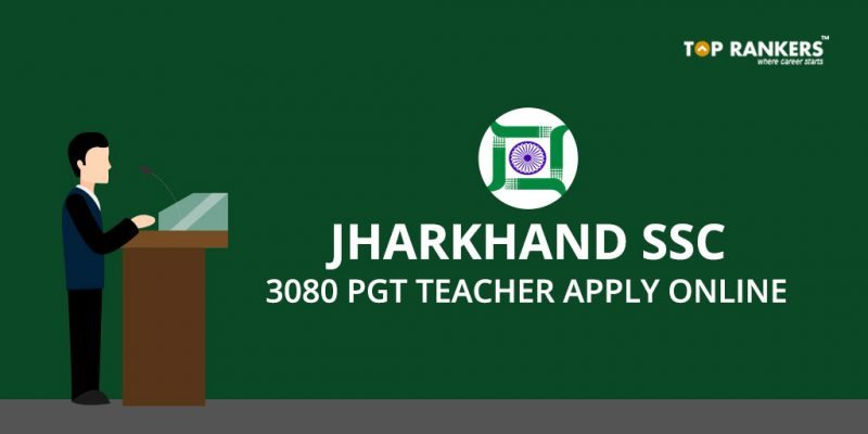 Jharkhand SSC PGT Recruitment 2017