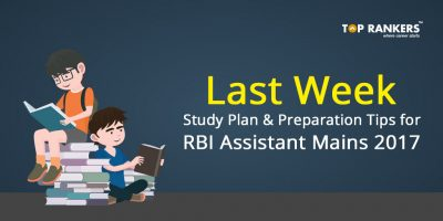 RBI Assistant Mains Last Week Preparation Tips – Check RBI Assistant Mains Tips Here