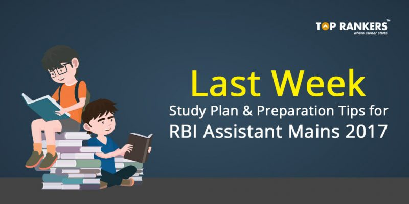 RBI Assistant Mains Last Week Preparation Tips