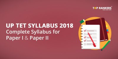 UP TET Syllabus 2018 – Complete Syllabus PDF Download