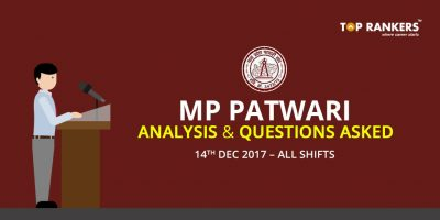 MP Patwari Analysis and Questions Asked 14th Dec 2017 – All Shifts