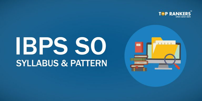 IBPS SO Syllabus & Exam Pattern