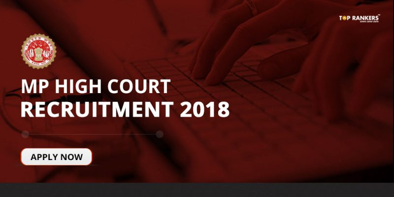 MP High Court Recruitment 2018 - Direct Link to Apply Online