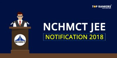NCHMCT Application Form 2018- Check NCHMCT JEE Notification Here