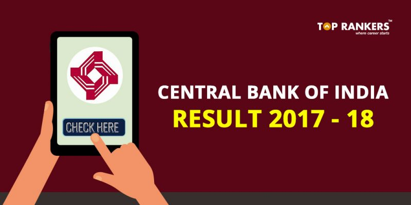 Central Bank of India Result 2017-18